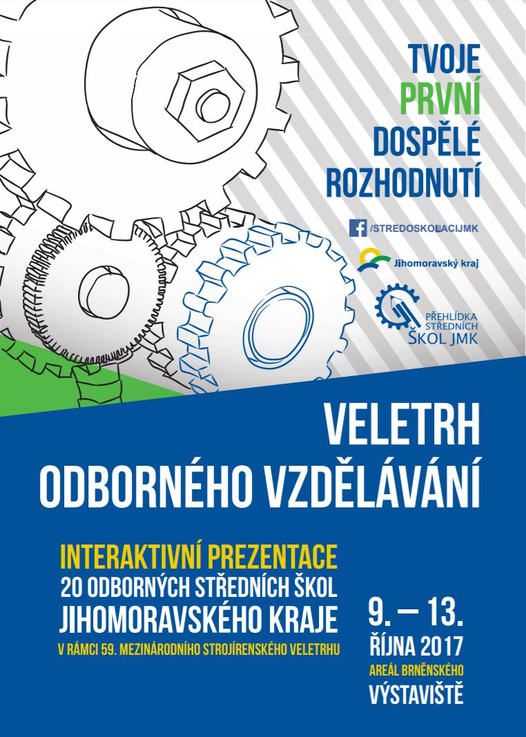 Dovolujeme si Vás co nejsrdečněji pozvat na již 10. ročník Veletrhu  odborného vzdělávání v rámci 59. Mezinárodního strojírenského veletrhu v  Brně. Veletrh ... 364fb52aa6